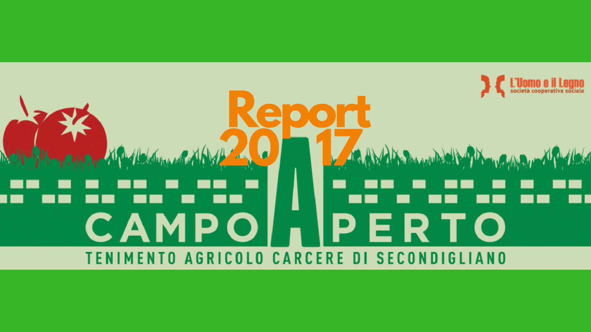 Agricoltura sociale nel Carcere di Secondigliano: il nostro 2017