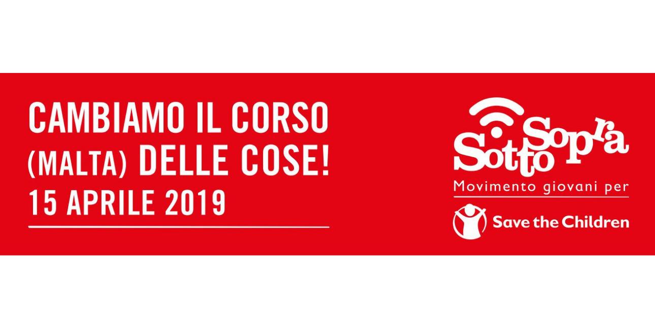 """""""Cambiamo il Corso (Malta) delle Cose"""": il 15 aprile l'evento di Save The Children!"""
